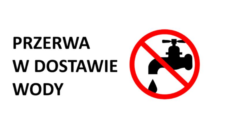 Ilustracja do informacji: Uwaga 31.05.2021 r. Przerwa w dostawie wody